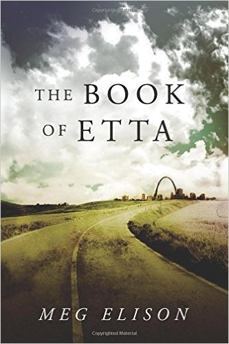 Book cover: The Book of Etta - Meg Elison (a road bends away to a distant arch)